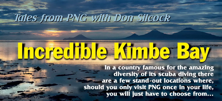 Incredible Kimbe Bay